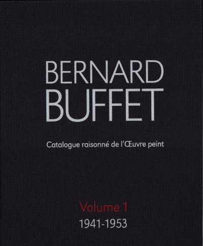 Bernard Buffet catalogue Raisonné
